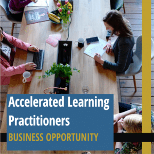 Accelerated learning Practitioners - Business Opportunity